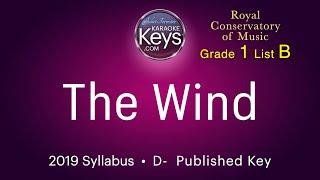 The Wind.   D-   RCM grade 1  (karaoke piano) WITH LYRICS