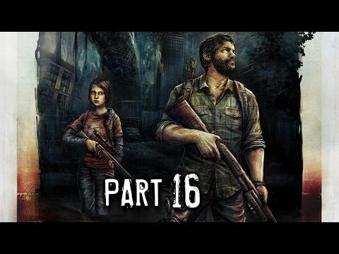 The Last of Us Remastered Gameplay Walkthrough Part 16 - The Suburbs (PS4)