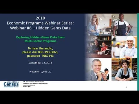 "2018 Economic Programs Webinar Series: ""Exploring Hidden Gems Data from Multi-sector Programs"""
