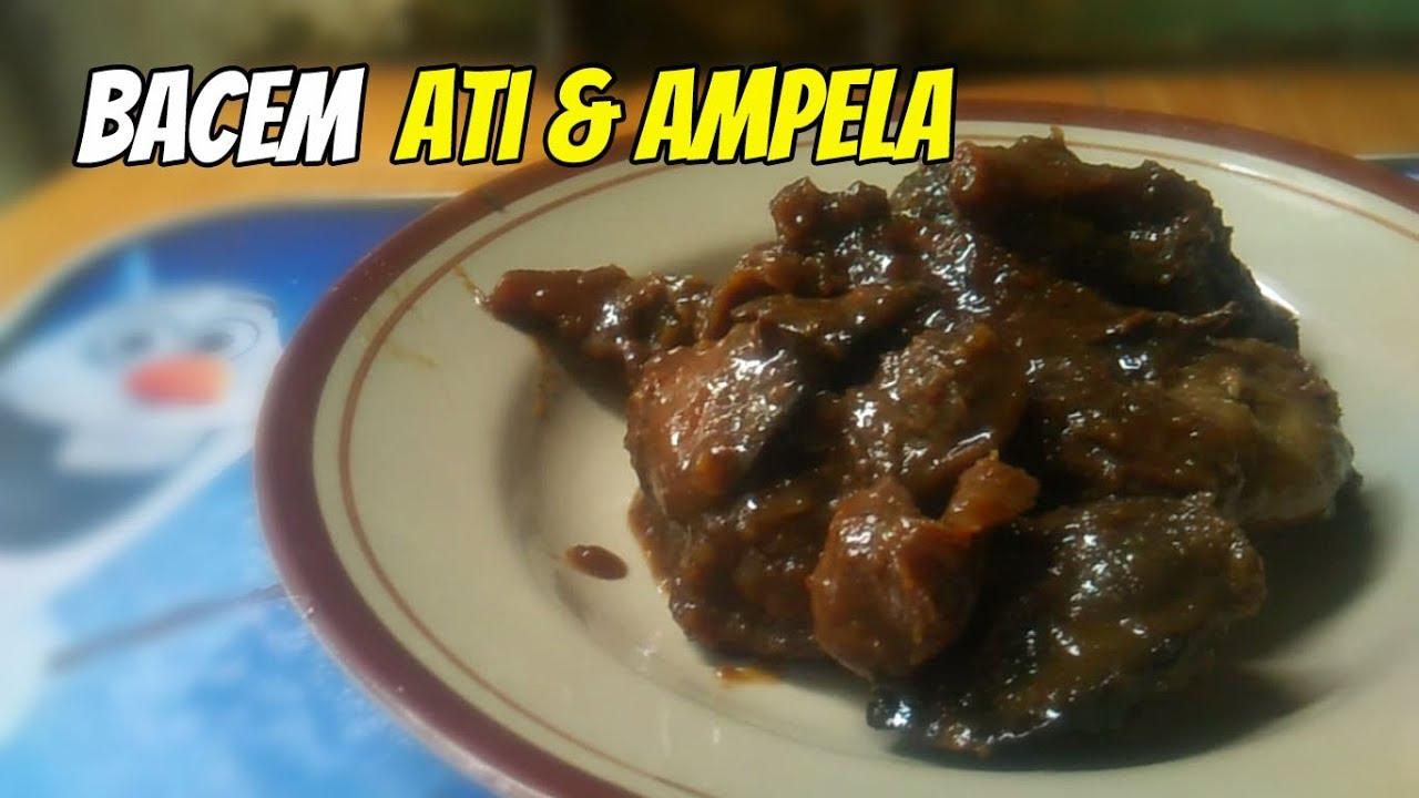 Resep Dan Cara Pembuatan Bacem Ati Ampela Ayam Ala Angkringan Youtube