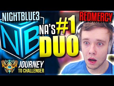 THE BEST DUO YOU'LL EVER SEE!!!!! ft. NIGHTBLUE3 - Journey To Challenger | League of Legends