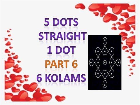 5 dots - straight 1 dot - 6 kolams. part 6