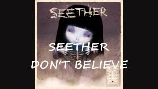 Watch Seether Dont Believe video