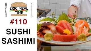 Sushi & Sashimi in Tokyo - Eric Meal Time #110
