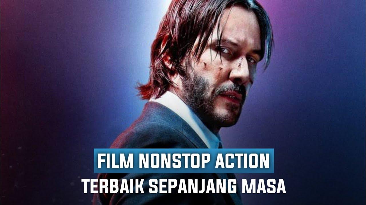 10 Film Aksi Tanpa Henti Terbaik Sepanjang Masa (Wajib ...