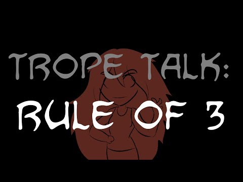 Trope Talk: Rule of 3