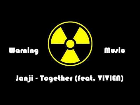 Janji - Together feat VIVIEN  Warning