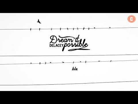 [Vietsub + Lyrics] Dream It Possible - Delacey
