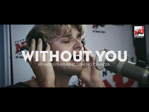 "Avicii ""Without you"" acoustic version  feat. Sandro Cavazza - NRJ SWEDEN"