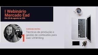 I Webinar Mercado Ead - Produção de Conteúdo para ead