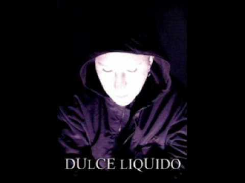 Dulce Liquido - Disolucion