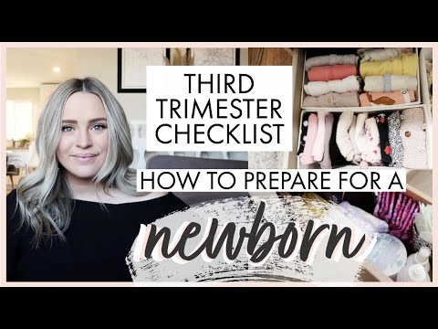 HOW TO PREPARE FOR A NEWBORN *THIRD TRIMESTER CHECKLIST* Watch This Video If You Are Pregnant!