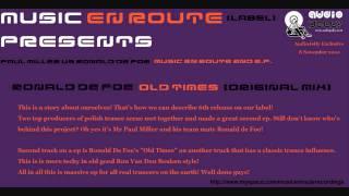 Ronald de Foe - Old Times (Original Mix) [Music En Route]