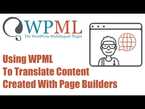 Using WPML to translate content created with page builders