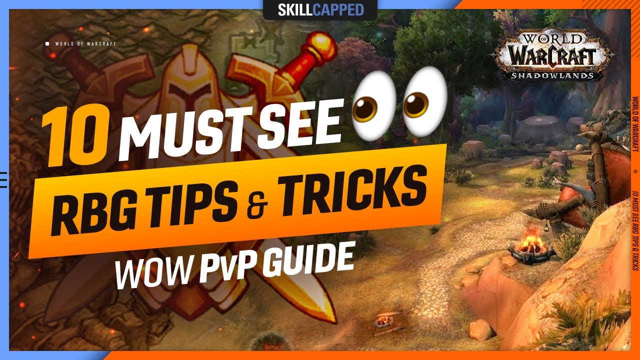 Download 10 MUST SEE RBG TIPS & TRICKS - WoW PvP Guide