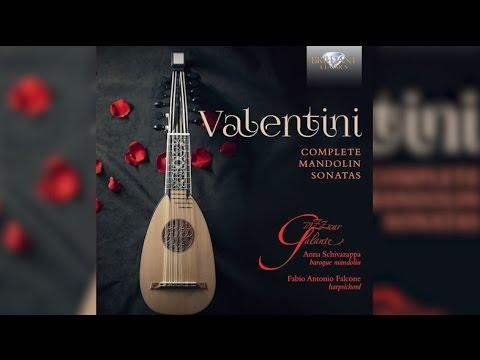 Valentini: Complete Mandolin Sonatas (Full Album)