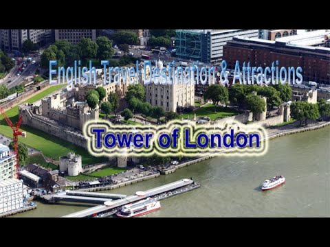 English Traveler | travel vocabulary planning a trip | Visit The Tower of London Show