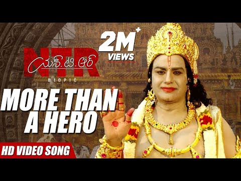 NTR, More than a hero! Video Song | NTR Biopic Video Songs | Kaala Bhairava | Balakrishna