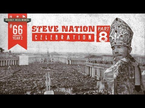 (#66) Steve Nation Celebration (pt. 8) WHISKEY. WEED. WOMEN. with Steve Jessup