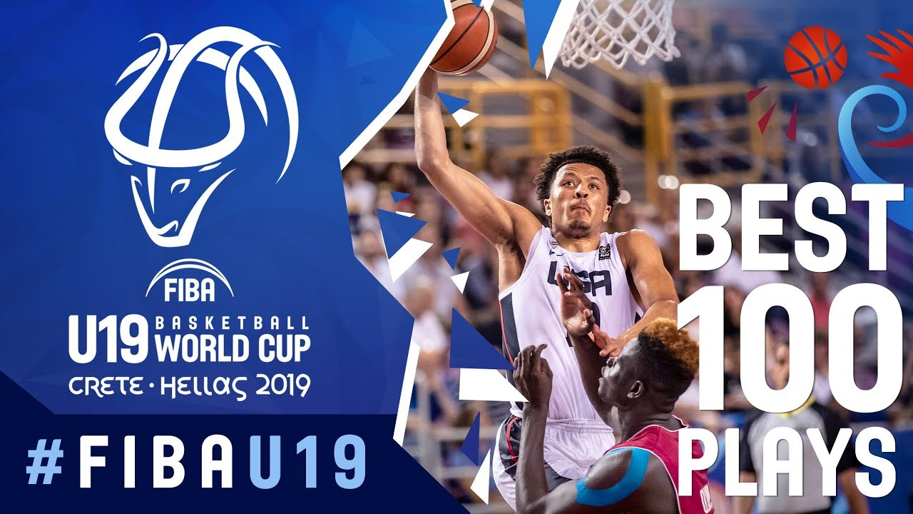 The 100 BEST plays from the FIBA U19 Basketball World Cup 2019