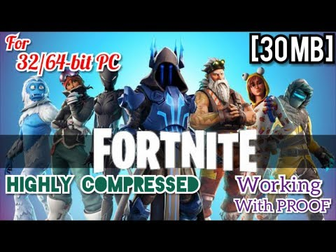 [30 MB] Download Fortnite (32/64-bit PC) - Highly Compressed : Working With PROOF