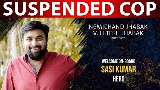 Sasikumar To Play A Suspended urban Cop..!