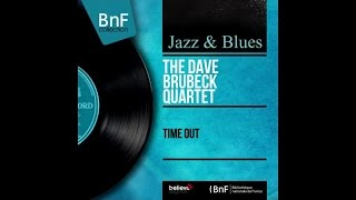 The Dave Brubeck Quartet Time Out full album