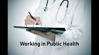 Working in Public Health