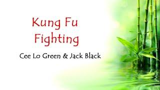 Download Cee Lo Green & Jack Black - Kung Fu Fighting [Lyrics/Tradução]