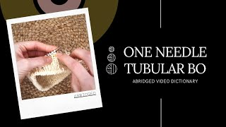 One Needle Tubular BO (ABRIDGED)