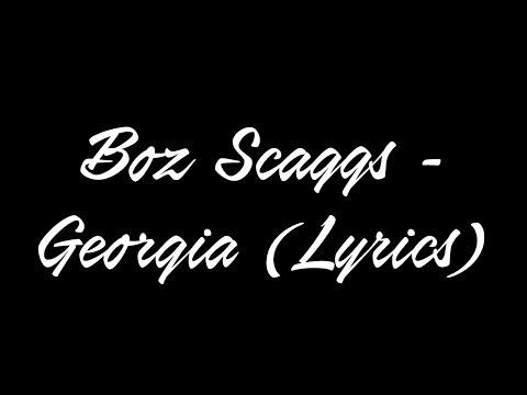 Boz Scaggs  Georgia Lyrics