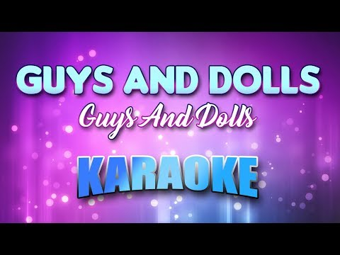 Guys And Dolls - Guys And Dolls (Karaoke & Lyrics)