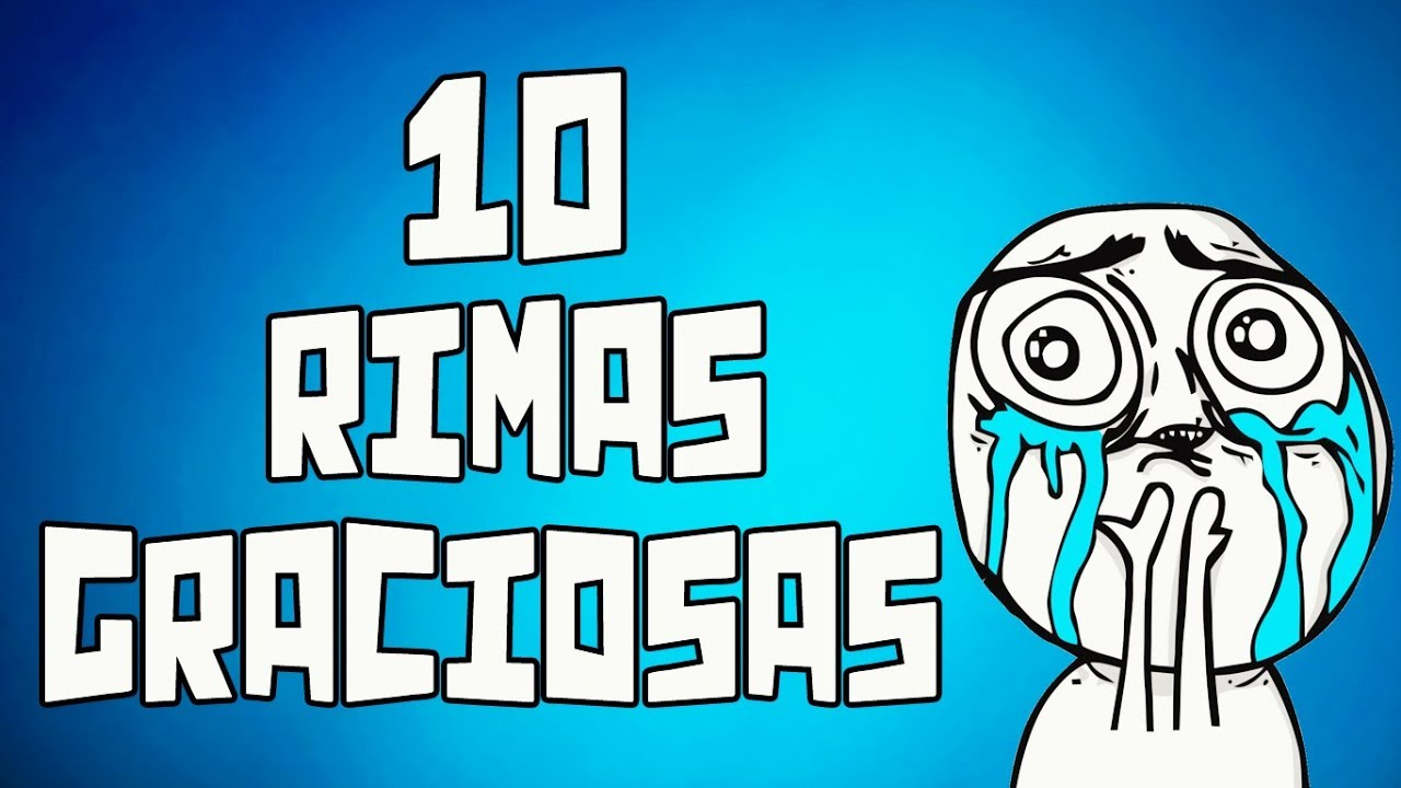 10 Rimas graciosas #four