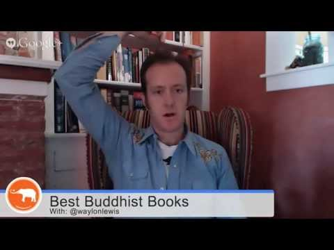 Best Buddhist Books for Beginners with Simple Meditation Instruction from Waylon Lewis.