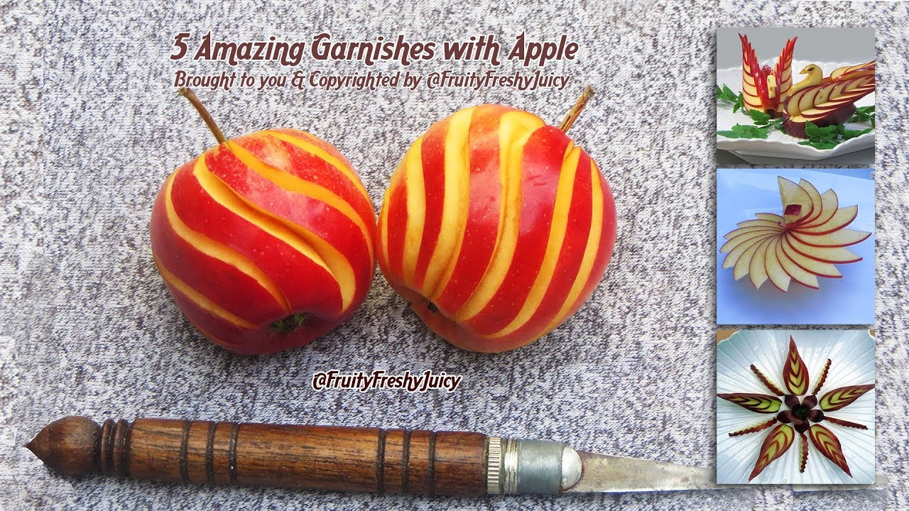 5 Amazing Garnishes with Apple - Vegetable & Fruit Carving & Designs