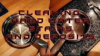 Cleaning hard water stains and deposits (from kitchen utensils)