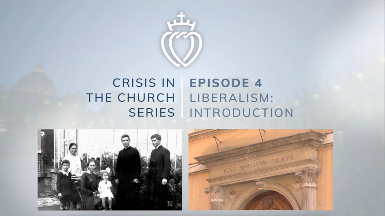 Download Crisis Series #4 with Fr. Reuter: Liberalism's Errors