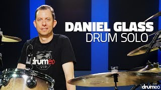Daniel Glass Drum Solo - Drumeo