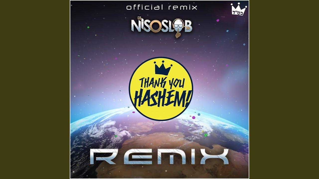 Thank You Hashem (Radio Edit) (DJ Niso Slob Official Remix)