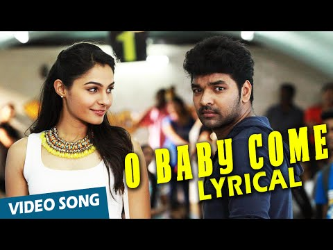 O Baby Come with Me Song with Lyrics | Valiyavan | Jai, Andrea Jeremiah | D.Imman