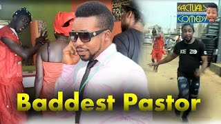 Baddest Pastor (Factuals Comedy)
