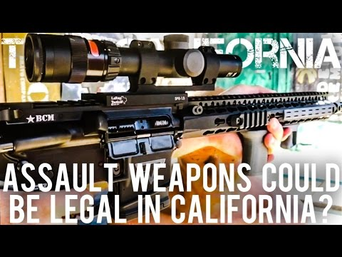 Assault Weapons May Become Legal in California?