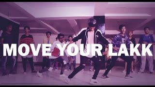 Move Your Lakk | Noor |Diljit Dosanjh , Badshah | Dance Choreography @Ajeesh krishna