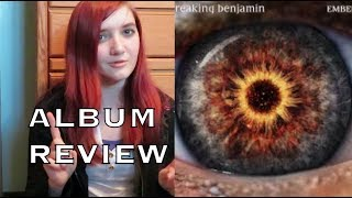 Breaking Benjamin - EMBER - ALBUM REVIEW