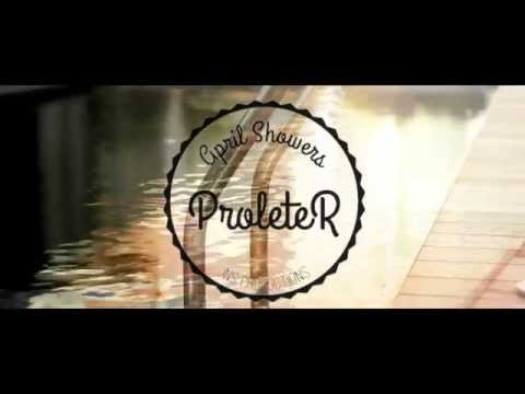 ProleteR - April Showers - EpicChill Music HQ