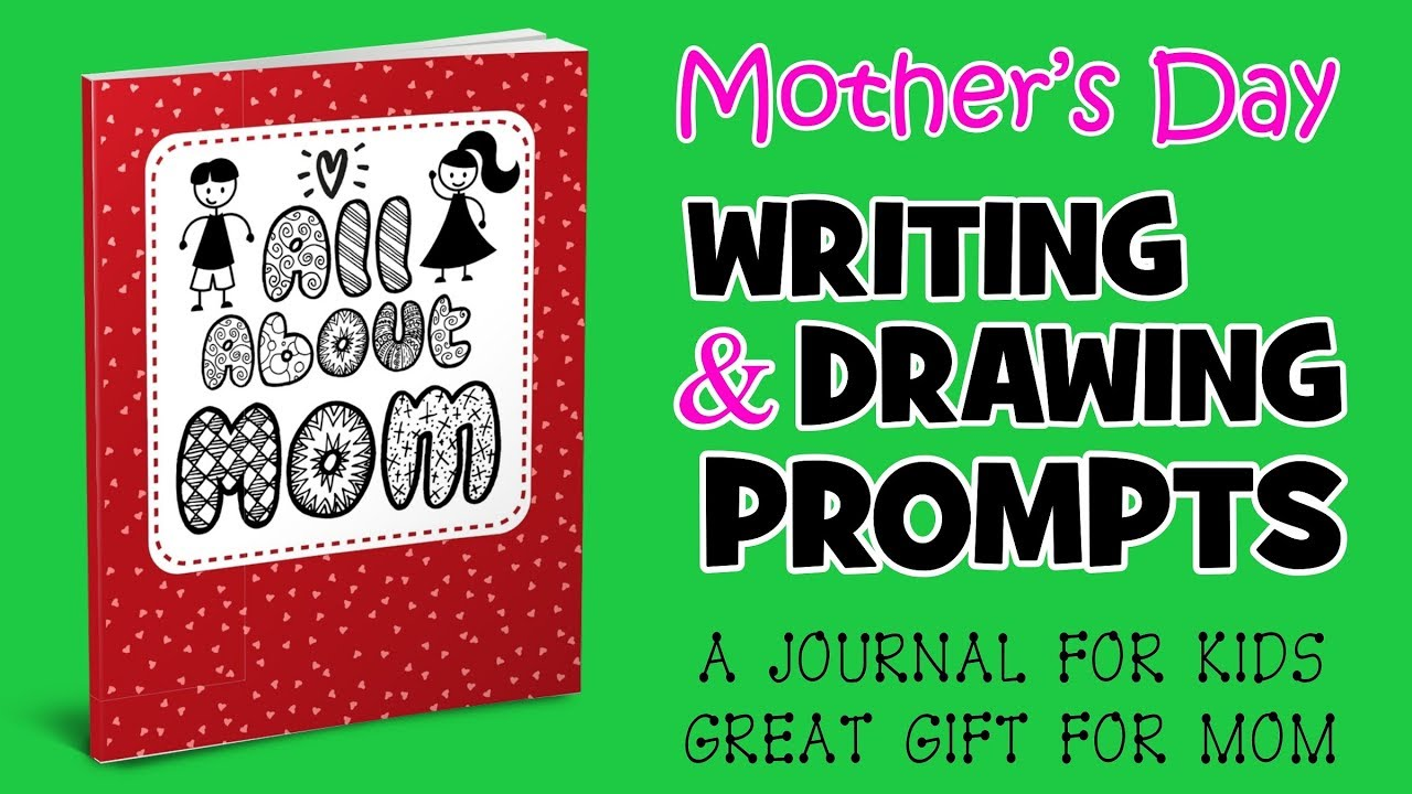Mothers Day Writing Drawing Prompts Journal video landscape