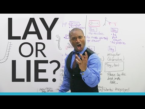 Confusing English: LIE or LAY? RAISE, RISE, or ARISE?
