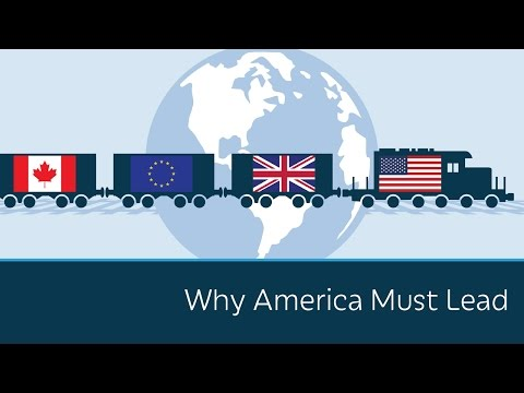 Why America Must Lead