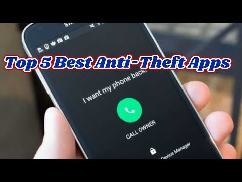 Top 5 Best  Anti Theft Apps For Android  2019