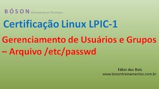 Gerenciamento de Usuários e Grupos 01 - Arquivo /etc/passwd